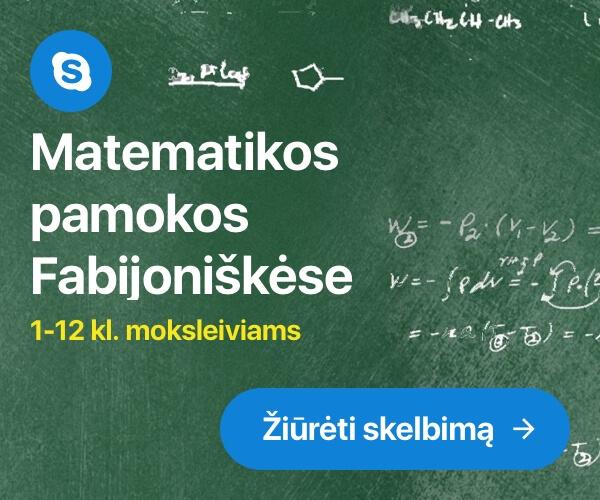 Matematikos pamokos Fabijoniškėse
